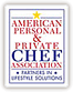 Chefs Paul Villnerve and Janice Villnerve are proud members of the American Personal and Private Chef Association.